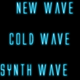 New Wave / Cold Wave / Synth Wave (22/2/18)