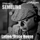 Latino/Disco House Mix for OniDj.com Mixed by Steve Semelino