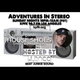 ADVENTURES IN STEREO w/ HOUSE SHOES (STREET CORNER MUSIC) DJ mix set