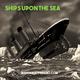Ships Upon The Sea