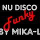 Nu Disco Funky By Mika-L