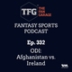 TFG Fantasy Sports Podcast Ep. 332: ODI: Afghanistan vs. Ireland