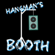 Hangman's Booth - 08/07/19 (Explicit Content)