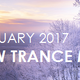 ♫ New Trance Mix ♪ January 2017 [001]