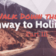 A Walk Down the Highway of Holiness Part III-b - Audio