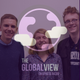 The Global View - Episode 11