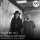 09/08/18 - UNDER MY FEET. w/ Volsent and Flaminia