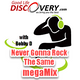 #136 Never Gonna Rock The Same megaMix