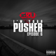I'm Your Pusher Episode 6