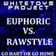 Whitetoys Project - Euphoric vs Rawstyle (Part two)