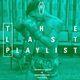 The Last Playlist w/ Anthony Anzalone - 15th August 2018