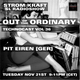 Pit Eiren  @ Out Of The Ordinary at StromKraft Nov21st 2017