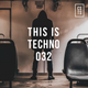 TIT032 - This Is Techno 032 By CSTS