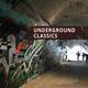 Underground Classics (4) - House, Techno, Progressive