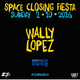 Wally López @ Space Closing Fiesta 2016 (Terraza, Space Ibiza) [02-10-2016]