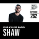 Club Killers Radio #262 - Shaw (Memorial Day Weekend Mix)