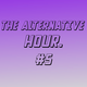 THE ALTERNATIVE HOUR ///// #5 ///// (13.06.2018)