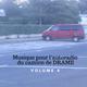 Musique pour l'autoradio du camion de DRAME, Volume 4 sur 7
