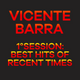 Vicente Barra - 1°Session:  The best hits of recent times.
