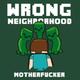 Altr8 - Wrong Neighborhood Motherfucker