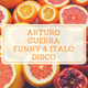 Red Parrot Funky & Italo disco session mix Arturo Guerra Dj