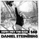Daniel Steinberg - HOW I MET THE BASS #146