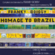 Homage to Brazil