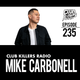 Club Killers Radio #235 - Mike Carbonell