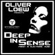 Deep In Sense Radio Show (May 1. 2018) - Oliver Loew