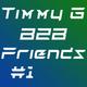 Timmy G B2B Friends #1 Freelance