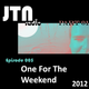 JTN Radio - One For The Weekend Five [My State Weekend Part One]
