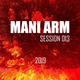 Mani Arm - Distorsión  (Session 013)