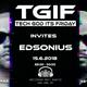 TGIF EP 63  Edsonius Kevin Maze Jeremiaz 15-06-2018