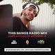 This Bangs Radio with DJ Sol 09.15.18
