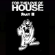 For the Love of House 2019 | Part II