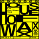 Luz @ House Of Waxx - Tresor Berlin - 20.11.2017