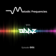 Melodic Frequencies with BAAZ - Episode 001