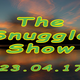 Snuggle Show recorded 23.04.17 - Wilson Waffling Radio