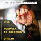 #210- The 6 Step Formula to Creating your Dreams