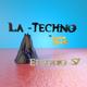La Techno By CiscoYeah Episodio 57