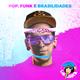 SET @ POP, FUNK E BRASILIDADES