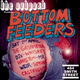 The Outpost presents... Bottom Feeders
