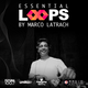 03.06.2019 Essential Loops @ Marco Latrach [Cap5]