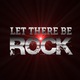 Let There Be Rock 22nd April 2019