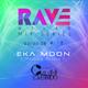 Rave Atlas Mix Series EP 018 | Eka Moon