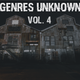 Genres Unknown Vol. 4