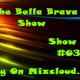 The Bella Brava Show - Show #034 -Feel The Rockin' Love!