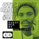 Otic Delyt Radio Hour Guest Mix By Thee DJ Logic
