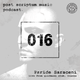 Post Scriptum Music Podcast 016 - Paride Saraceni live from Goodmann Club, Vienna