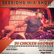 Sessions Mix Show Episode 42 feat Diggy Dutch, Abe the Assassin, Chicken George, and Buck Rodgers